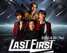 4/30(木)LASTFIRST☆live決定!